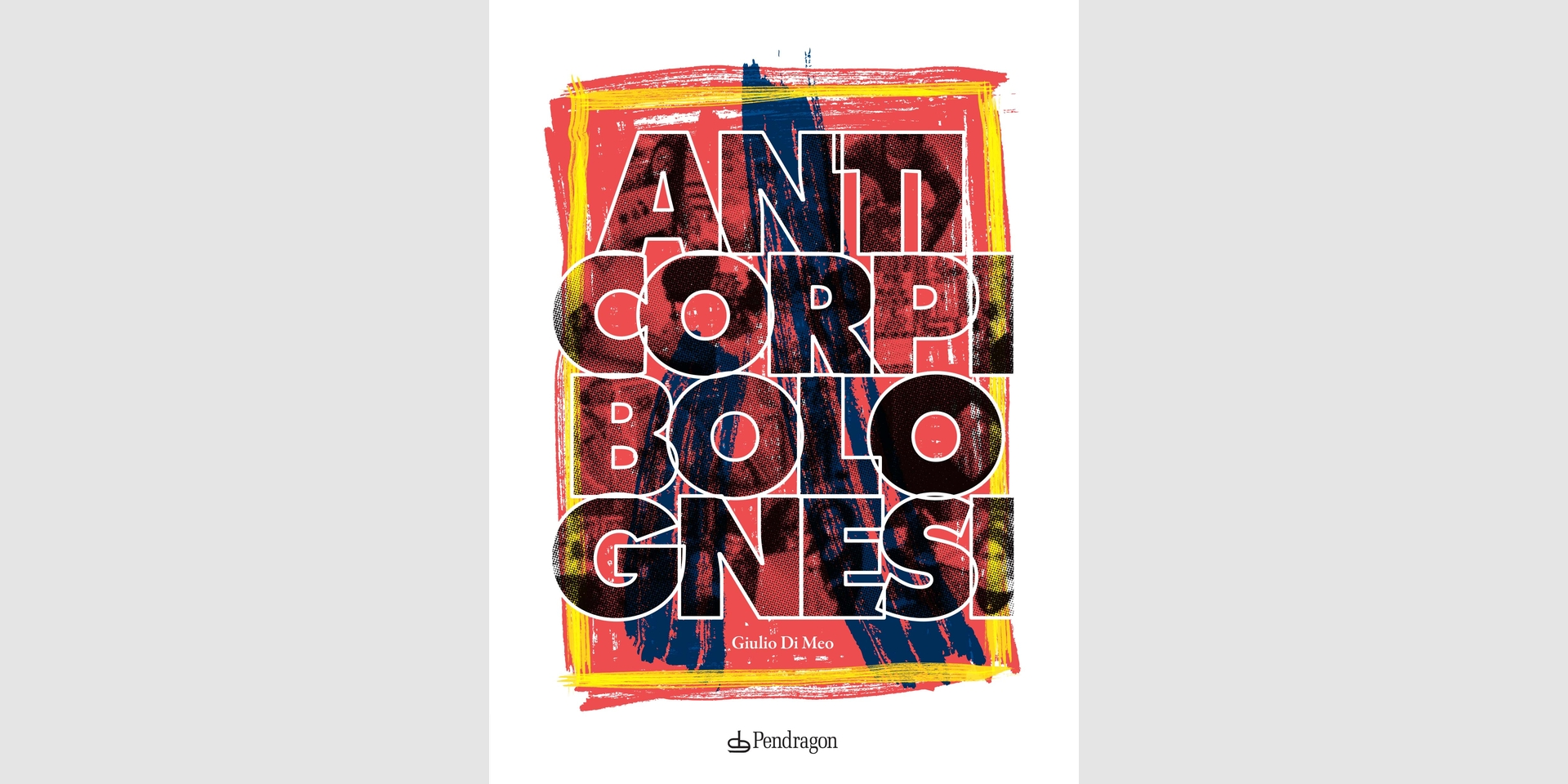 Anticorpi bolognesi - Edizioni Pendragon