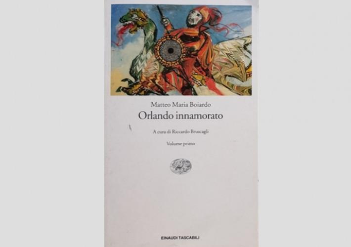 Orlando innamorato (da), di Matteo M. Boiardo (prima parte)