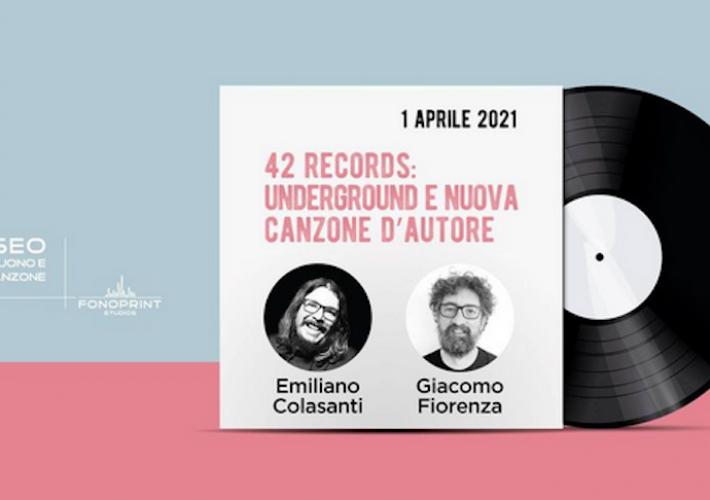 42 Records: Underground e nuova canzone d'autore con Emiliano Colasanti e Giacomo Fiorenza